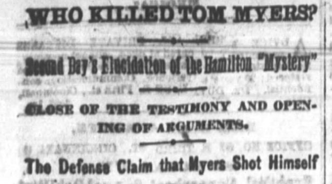 Hamilton Whodunit: Who Killed Tom Myers?