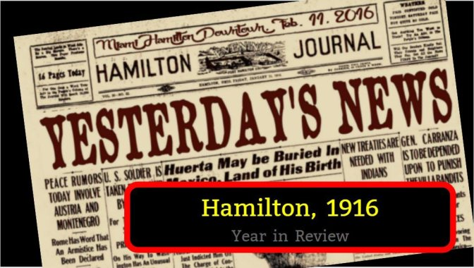 Hamilton 1916: A Year in Review